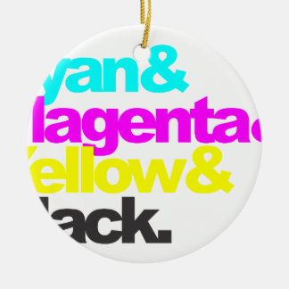 Cyan and Magenta and Yellow and Black Ceramic Ornament