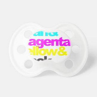 Cyan and Magenta and Yellow and Black Pacifiers