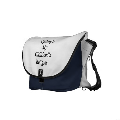 Cycling Is My Girlfriend's Religion Messenger Bags