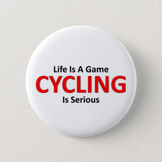 Cycling is Serious 2 Inch Round Button