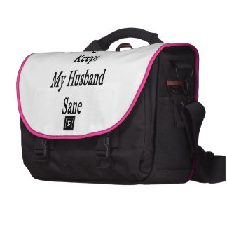 Cycling Is What Keeps My Husband Sane Laptop Bag