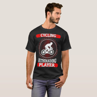 Cycling Outstanding Player Sports Outdoors Tshirt