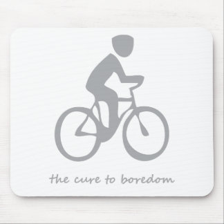 Cycling.......the cure to boredom mouse pad