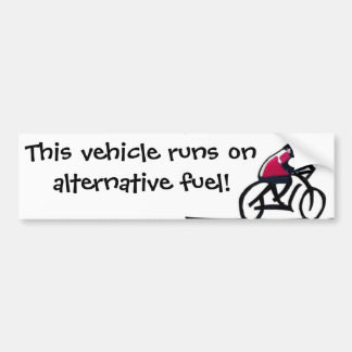 Cyclist slogan - This vehicle runs on alternative Bumper Sticker