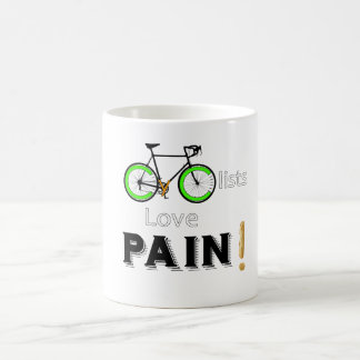 Cyclists Love Pain Coffee Mug