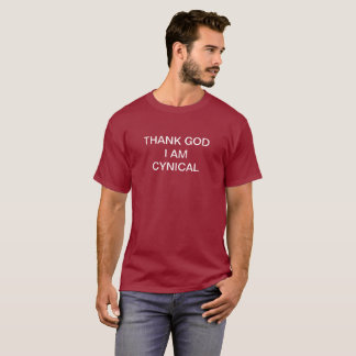 Cynical T-Shirt