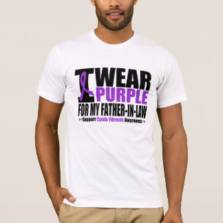 Cystic Fibrosis I Wear Purple For My Father in Law T-Shirt
