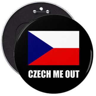 Czech Me Out 6 Inch Round Button
