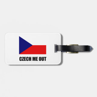 Czech Me Out Luggage Tag
