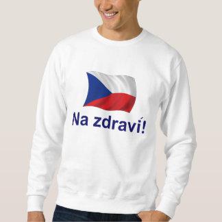 Czech Na jdravi! Pull Over Sweatshirts