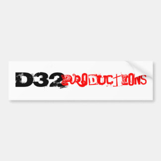 D32, Productions Bumper Sticker