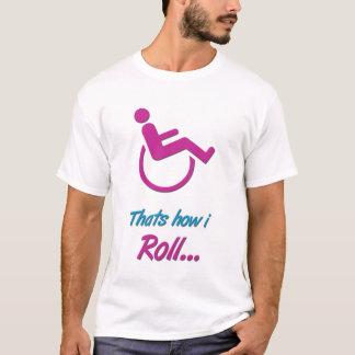 d3zinez - Thats how i roll T-Shirt