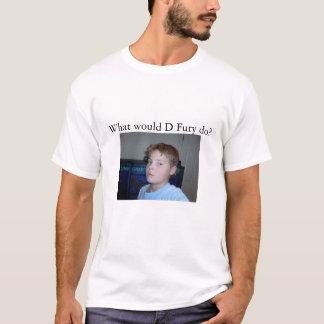 D Fury Shirt
