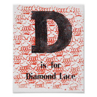 D is for Diamond Lace Poster