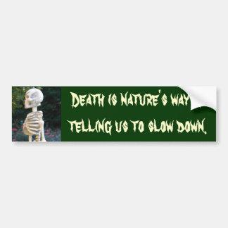 DA- Death is nature's way sticker