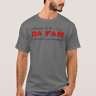 Da Fam, Welcome To M-City..., www.myspace.com/m... T-Shirt