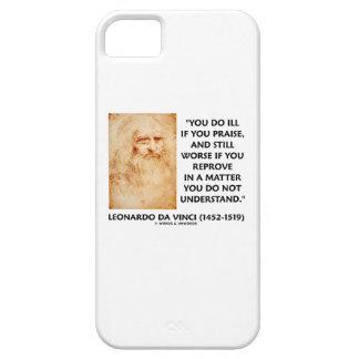 da Vinci Ill Praise In A Matter Do Not Understand iPhone 5 Covers