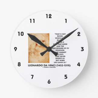 da Vinci Not Riches Lost Virtue Is Our True Good Wall Clock