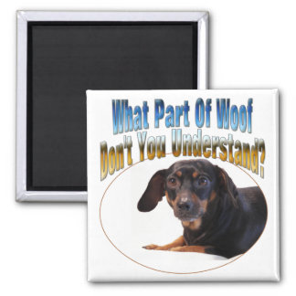 Dachshund Gifts - Woof Square Magnet