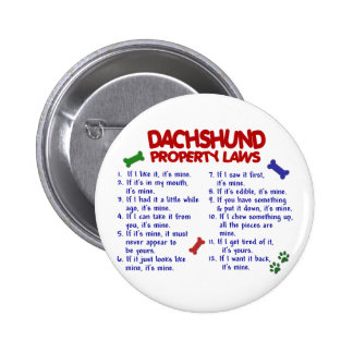 Dachshund Property Laws 2 2 Inch Round Button