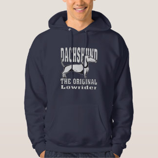 Dachshund The Original Lowrider Funny Hoodie