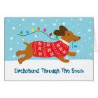 Dachshund Through The Snow Christmas Holiday Card