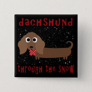 Dachshund Through the Snow Christmas Wiener Dog 2 Inch Square Button