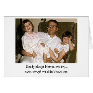 Dad Always Blamed the Dog Card