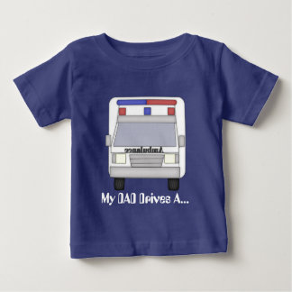 Dad ambulance Driver baby boy t-shirt