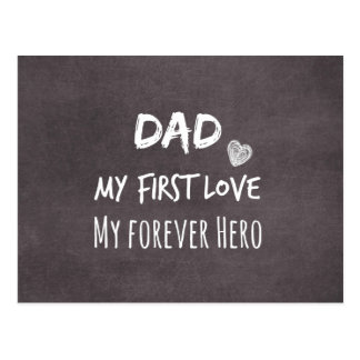 Dad and Daughter Quote: First Love, Forever Hero Postcard