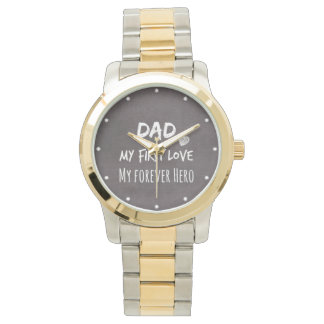 Dad and Daughter Quote: First Love, Forever Hero Watches