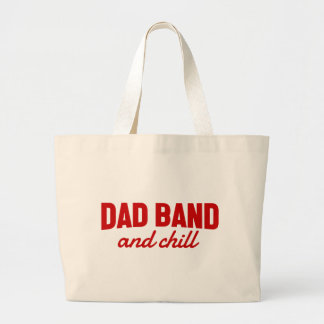 Dad Band and Chill Large Tote Bag