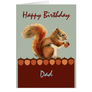 Dad Birthday from Nuts Kids Humor Squirrel Art Greeting Card