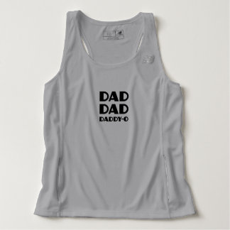 Dad Dad Daddy-O Father's Day Running Tank Top