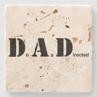 DAD, Do As Directed Stone Coaster
