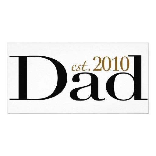 Dad Est 2010 Customized Photo Card