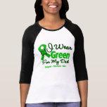 Dad - Green  Awareness Ribbon Tshirts