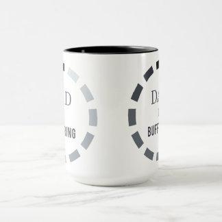 Dad Is Buffering mug gift for dad