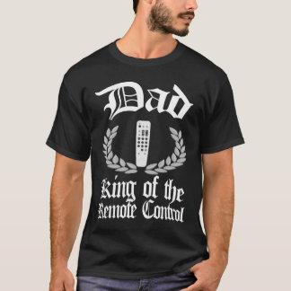 Dad - King of the Remote Control tshirt