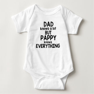 Dad Knows A Lot But Pappy Knows Everything Baby Bodysuit