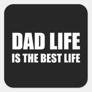 Dad Life Best Life Square Sticker