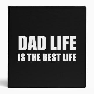 Dad Life Best Life Vinyl Binders