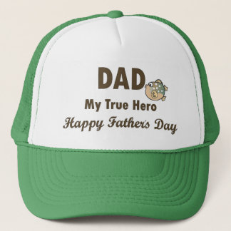 Dad My True Hero Happy Father's Day Trucker Hat