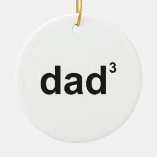 Dad Of Three Ceramic Ornament