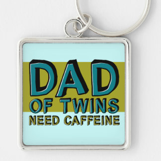 Dad of Twins NEED Caffeine Silver-Colored Square Keychain