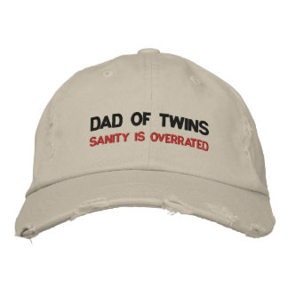 DAD OF TWINS; SANITY IS OVERRATED EMBROIDERED HATS