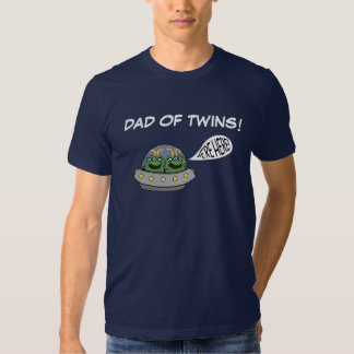"""Dad of Twins """"We're Here!"""" Tee Shirt"""