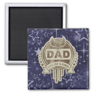 DAD one of a kind Square Magnet