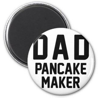 Dad Pancake Maker 2 Inch Round Magnet