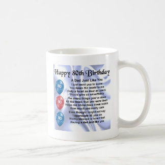 Dad Poem  80th Birthday Coffee Mug